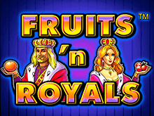 Fruits And Royals в казино онлайн